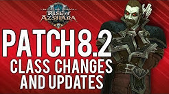 Class Changes List For Patch 8.2 - WoW: Battle For Azeroth 8.2