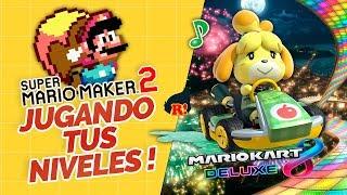 NOCHE DE MARITO DOBLE! SUPER MARIO MAKER 2 TUS NIVELES - RONDAS  MARIO KART 8 DELUXE
