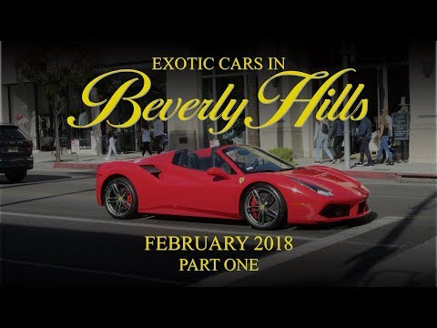 Exotic Cars in Beverly Hills - February 2018 (Part One)