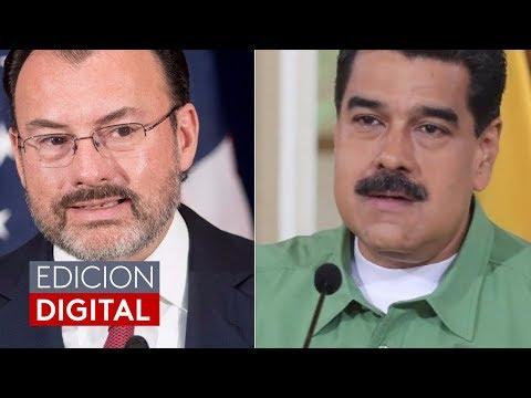 Canciller mexicano llama ''cobarde'' a Nicolás Maduro y rechaza los insultos a Peña Nieto