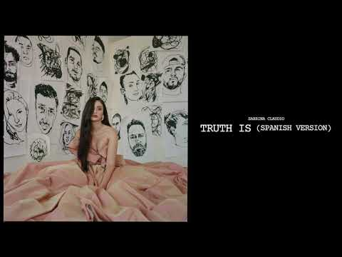 Sabrina Claudio - Truth Is [Spanish Version] (Official Audio) Mp3
