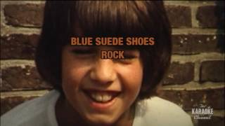 Download Blue Suede Shoes in the style of Carl Perkins | Karaoke with Lyrics MP3 song and Music Video