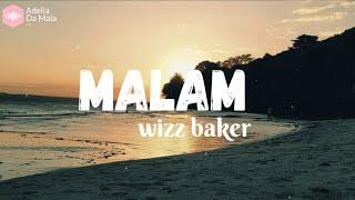 Download Lagu Malam Tolong Sampaikan pada dia aku rindu - Wizz Baker (Lirik Video) mp3