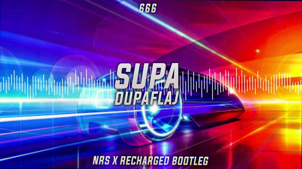 666 - Supa Dupa Fly (NRS x ReCharged Bootleg