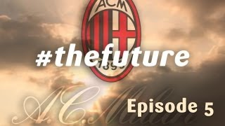 AC Milan #thefuture: The dream is almost there