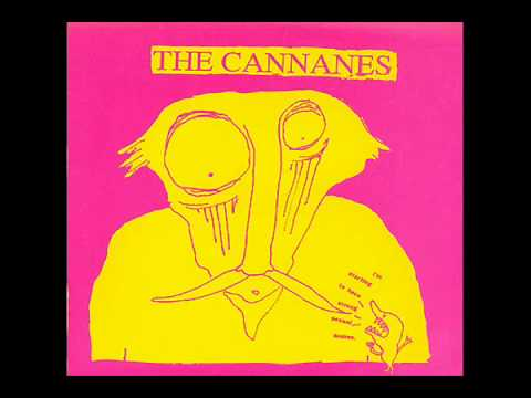 The Cannanes - Frightening Thing