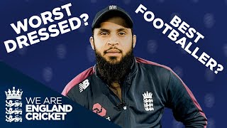Best Footballer? Messiest Person? Worst Dancer? | Adil Rashid Teammates | England Cricket 2019