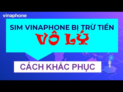 Sim Vinaphone bị trừ tiền, Cách khắc phục mới nhất| Vinaphonevn.com