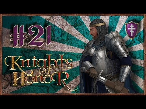 Let's Funk King Play Knights Of Honor #21 Byzantine Empire