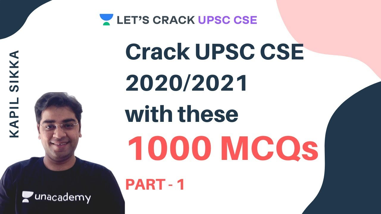 Download Crack UPSC CSE 2020/2021 with these 1000 MCQs | Part - 1 | Kapil Sikka
