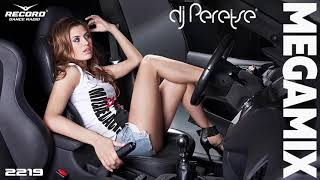 Best MEGAMIX 2018 Radio Record #2219 By DJ Peretse 🌶Best edm mashup music Speedmix [29/06/2018]