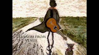 Cleaners from Venus - Cling to me