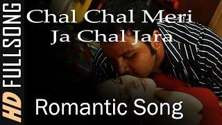 Chal Chal Meri Ja Chal Jara | Mast Romantic Song |  Karan Shah Archana Puran Singh