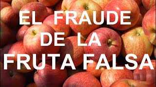 El FRAUDE de la FRUTA FALSA 🍎🍈🍌🍍 | Documental