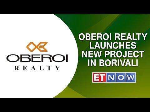 Oberoi Realty Launches New Project In Borivali