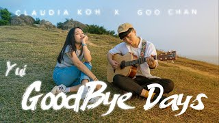YUI - Goodbye Days English Cover   Claudia 東晴 feat  Goo Chan