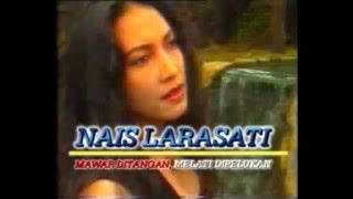 Download Lagu Nais Larasati - Mawar Di Tangan Melati Di Pelukan MP3 Terbaru