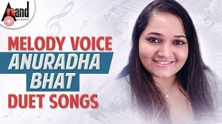 Melody Voice Anuradha Bhat Duet Songs | Kannada Audio Jukebox 2018 |