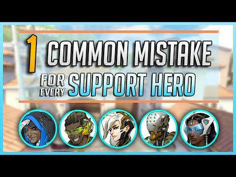 1 COMMON MISTAKE for every SUPPORT HERO in Overwatch