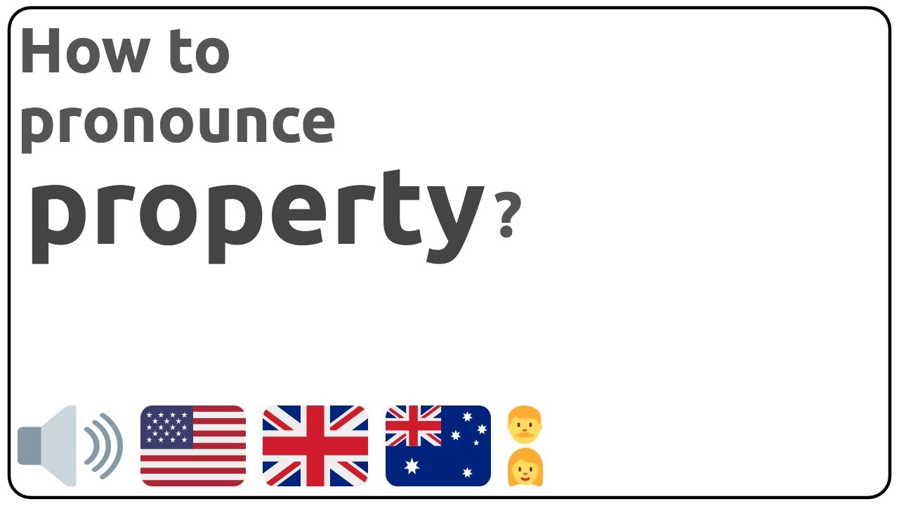 How to pronounce property in english?