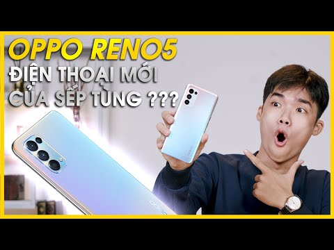 """Đánh giá chi tiết OPPO Reno5: Điện thoại mới của """"SẾP TÙNG"""" có gì đặc biệt ??"""