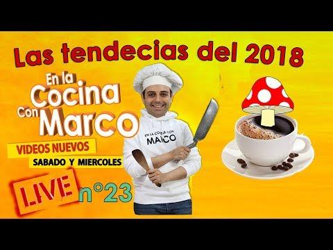 Enlacocinaconmarco directa live stream n° 23 - Las tendencias 2018!!