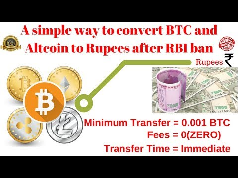 How to convert Bitcoin to rupees and withdrawal to bank  How to convert BTC to INR if rbi ban btc