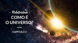 Relatividade - Como é o universo?   Astronomia #3 thumbnail