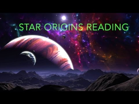 Star Origins Reading For Star Family (Now With Client Feedback!)