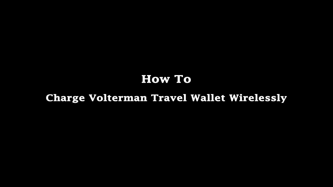 How to charge Volterman travel wallet with wireless charger