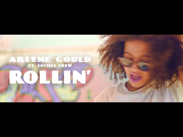 Arlene Gould - Rollin' (ft. Lucille Crew) Official Video