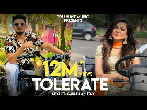 New Punjabi Song 2020 | Tolerate - SIFAT & Gurlej Akhtar | PROOF | Latest Punjabi Songs 2020