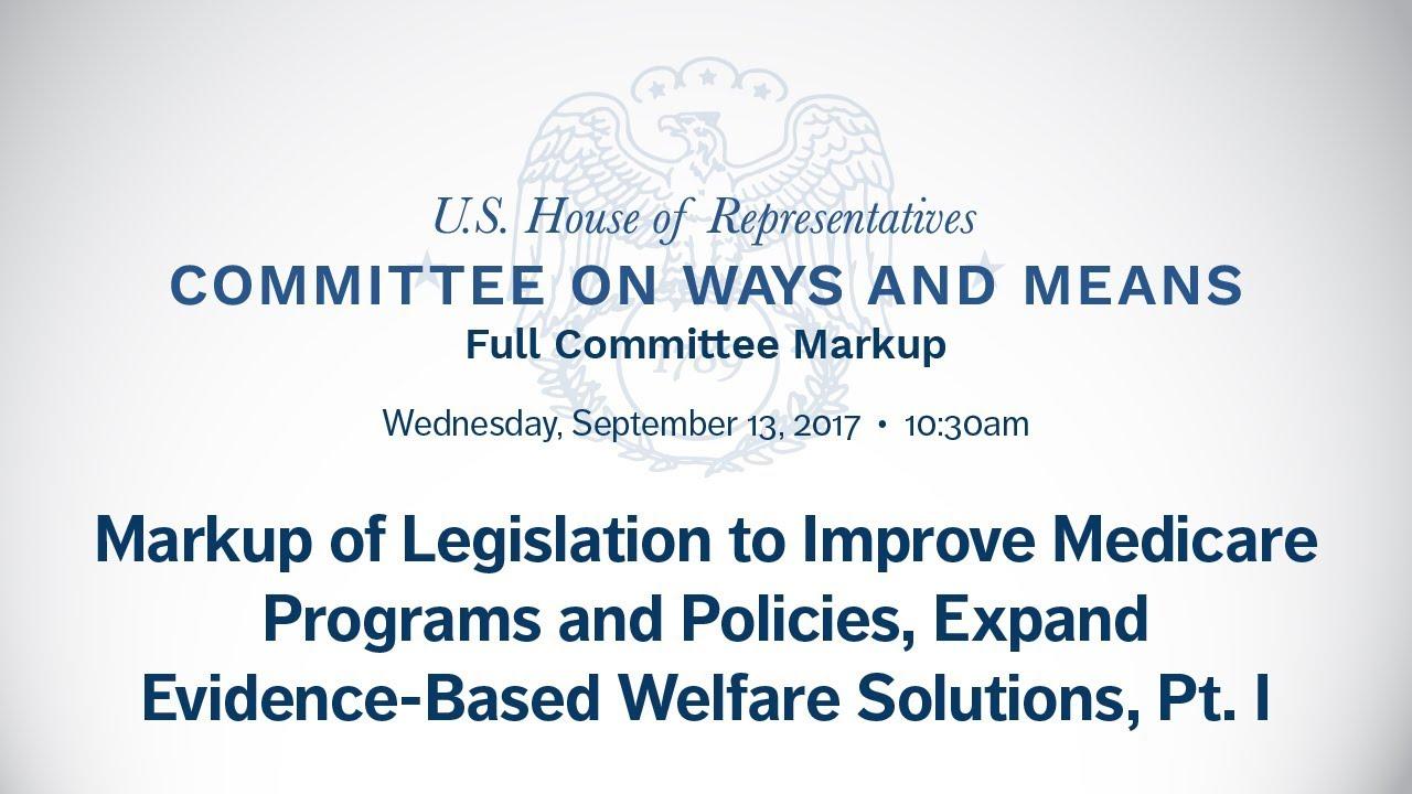 markup of legislation to improve medicare programs & policies