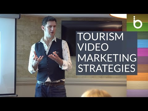 Tourism Marketing Strategies - Video Content