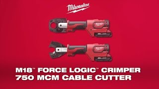 Milwaukee® M18™ ForceLogic™ Commercial Crimper & 750 MCM Cable Cutter