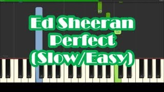 How To Play Perfect by Ed Sheeran - Slow Easy Piano Tutorial
