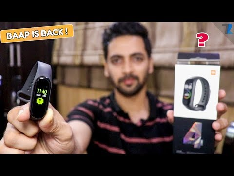 Xiaomi Mi Band 4 - Unboxing & Hands On | The BAAP Of All Fitness Band !🔥