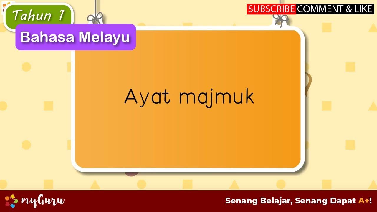 Tahun 1 Bahasa Melayu Tatabahasa Ayat Majmuk Youtube