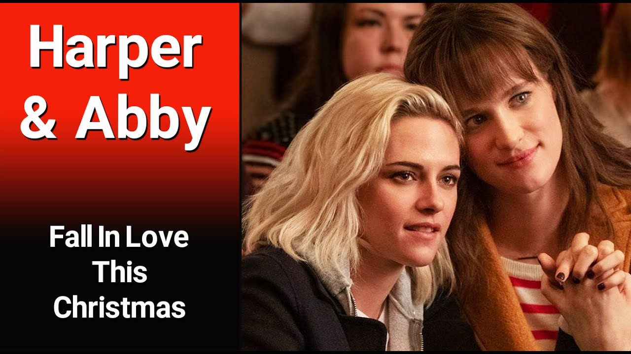 HARPER & ABBY – Fall In Love This Christmas (Happiest Season)
