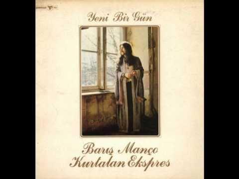 Barış Manço & Kurtalan Ekspres - Anlıyorsun Değil Mi? (Yeni Bir Gün LP) (1979)