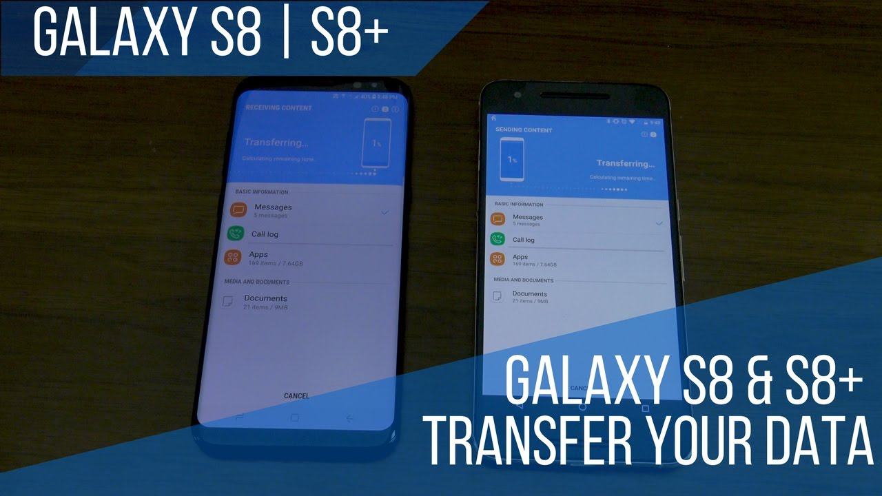 Use Samsung Smart Switch To Transfer Your Data To Your Galaxy S8