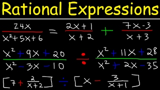 Rational Expressions , Adding, Subtracting, Multiplying, Dividing, Sİmplifying Complex Fractions