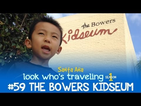 Discovery Cube OC & Bowers Kidseum in Santa Ana: Look Who's Traveling