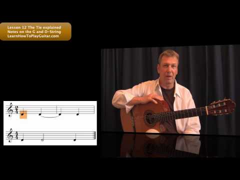 Learning Notes on Guitar: The Tie explained Lesson 12