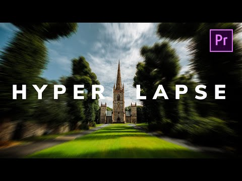 How to Make a Cinematic Hyperlapse