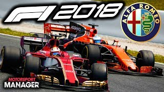 F1 2018 Alfa Romeo Manager Career: MCLAREN FIGHT BACK - Part 12