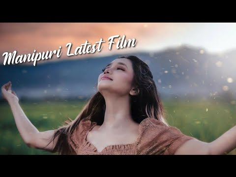Download Manipuri Latest Film 2021   new Manipur Movie