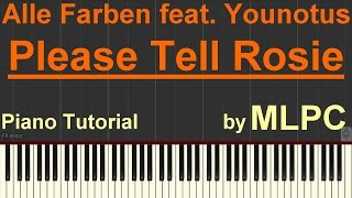 Alle Farben feat. Younotus - Please Tell Rosie I Piano Tutorial by MLPC