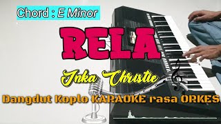 Download lagu RELA - Inka Christie Versi Dangdut Koplo KARAOKE rasa ORKES Yamaha PSR S970