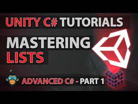 Unity C# Tutorial: Advanced: 01 - Lists (GameDevHQ)